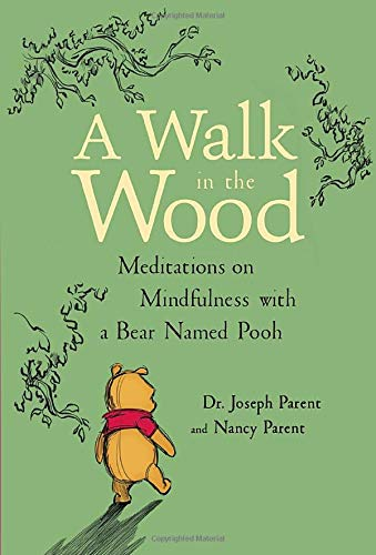 A Walk in the Wood: Meditations on Mindfulness