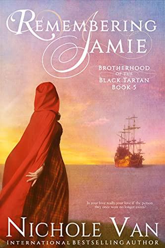 Remembering Jamie (Brotherhood of the Black Tartan Book 5)