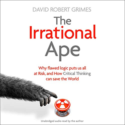 The Irrational Ape audiobook cover art