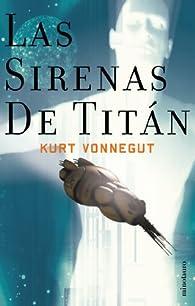 Las sirenas de Titán par Kurt Vonnegut