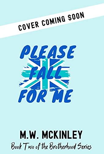 Please Fall for Me (The Brotherhood Series) (English Edition)
