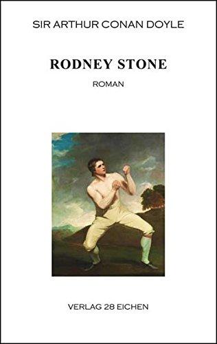 Arthur Conan Doyle: Ausgewählte Werke / Rodney Stone: Roman