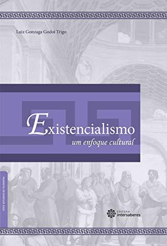 Existencialismo: um enfoque cultural