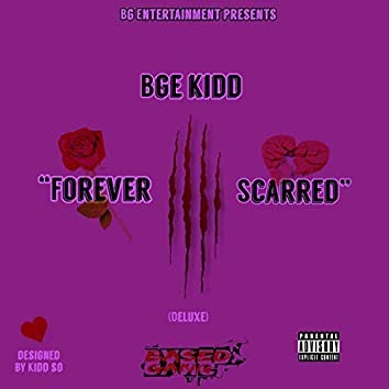 Forever Scarred (Deluxe)