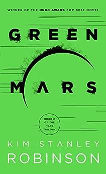Green Mars (Mars Trilogy Book 2) by [Kim Stanley Robinson]