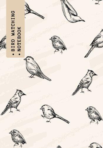 Bird Watching Notebook: Vintage Logbook Journal Diary | Gifts For Birdwatchers Birdwatching Lovers |...
