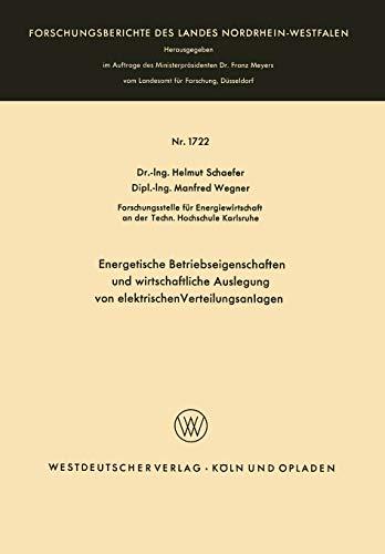 Energetische Betriebseigenschaften und wirtschaftliche Auslegung von elektrischen Verteilungsanlagen (Forschungsberichte des Landes Nordrhein-Westfalen) (German Edition) (Forschungsberichte des Landes Nordrhein-Westfalen (1722))の詳細を見る
