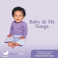 Baby & Me Songs