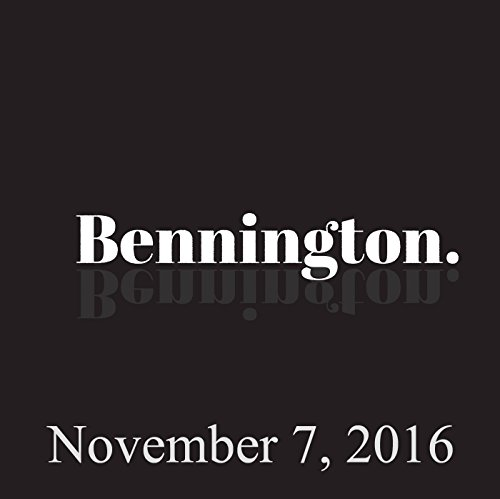 Bennington, November 7, 2016 audiobook cover art