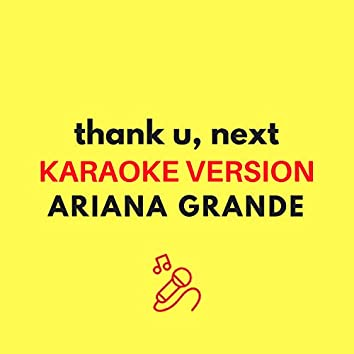 thank u, next (Karaoke Version)