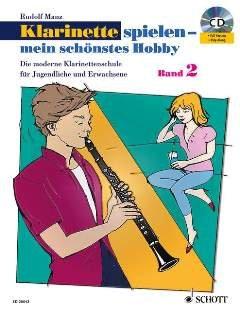 Klarinette spielen mein schoenstes Hobby 2 - arrangiert für Klarinette - mit CD [Noten / Sheetmusic] Komponist: Mauz Rudolf