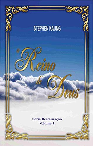 O Reino de Deus (Série Restauração Livro 1)