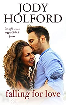 Falling for Love (Angel's Lake Series Book 5) by [Jody Holford]