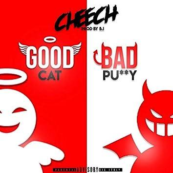 Good Cat Bad Pussy
