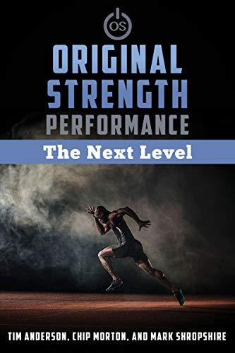 Original Strength Performance: The Next Level