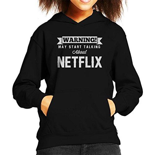 Coto7 Warning May Start Talking About Netflix Kid's Hooded Sweatshirt