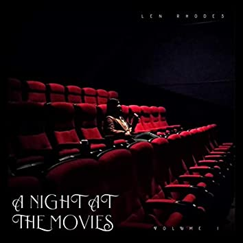 A Night at the Movies (Volume I)