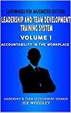 Landmarks for Maximized Success: Accountability in the Workplace (Leadership and Team Development System Book 1) (English Edition)