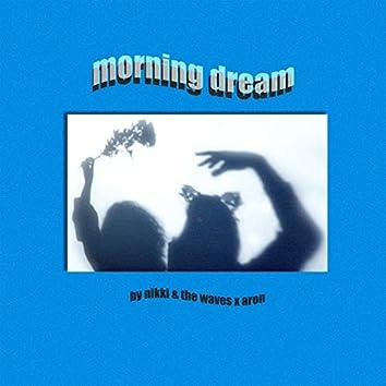 Morning Dream