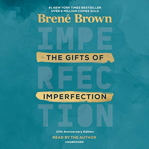 The Gifts of Imperfection, 10th Anniversary Edition  By  cover art