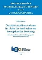 Geschaeftsmodellinnovationen im Lichte der empirischen und konzeptionellen Forschung: Bestandsaufnahme und kritische Wuerdigung eines komplexen Forschungsfeldes