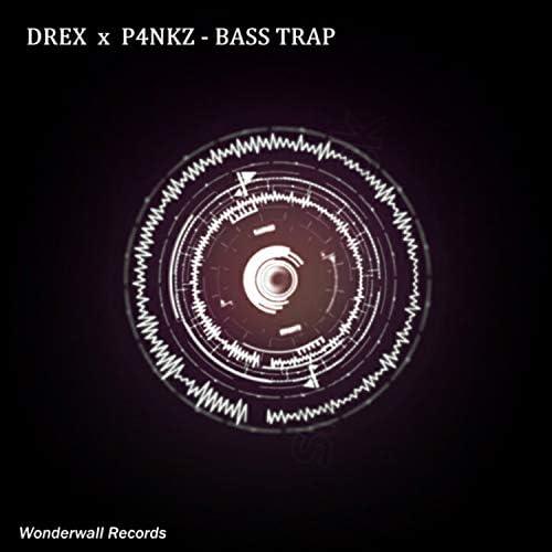 Drex & P4NKZ