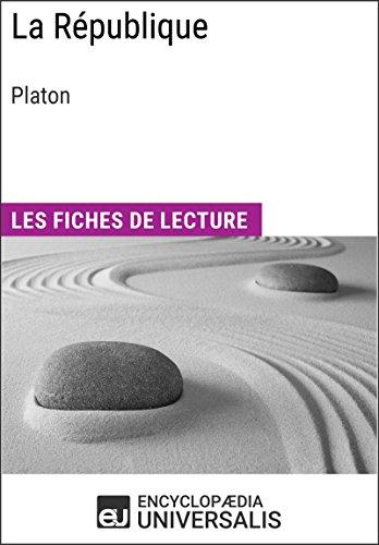 La République de Platon: Les Fiches de lecture d'Universalis