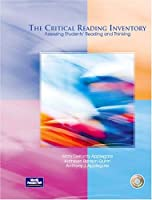 The Critical Reading Inventory: Assessing Students' Reading and Thinking