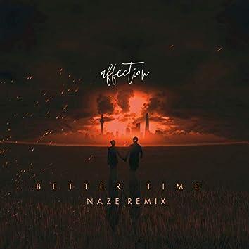 Better Time (Naze Remix)