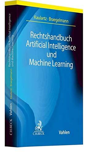 Rechtshandbuch Artificial Intelligence und Machine Learning