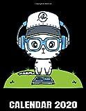 Calendar 2020: Disc Jockey Kitten - DJ Cat Calendar - Appointment Planner And Organizer Journal Notebook - Weekly - Monthly - Yearly