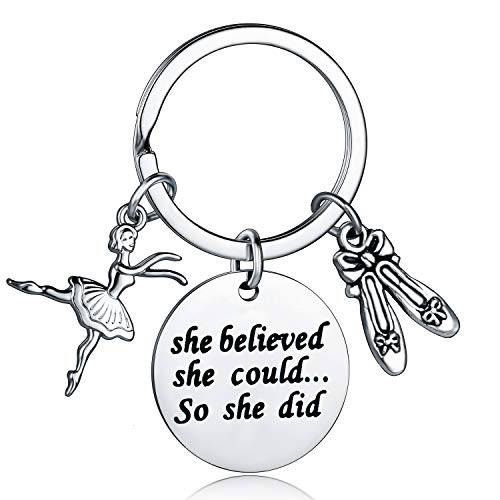 Dance Girls Jewelry Dancer Keychain She Believed She Could So She Did Inspirational Gifts for Dancers (Dancer Keychain)