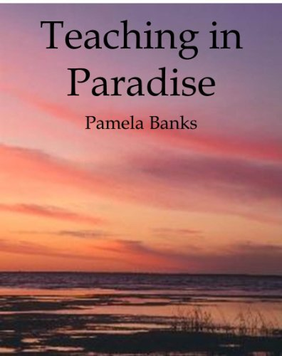 Teaching in Paradise (English Edition)
