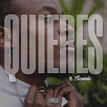 Quieres (feat. Svunds)
