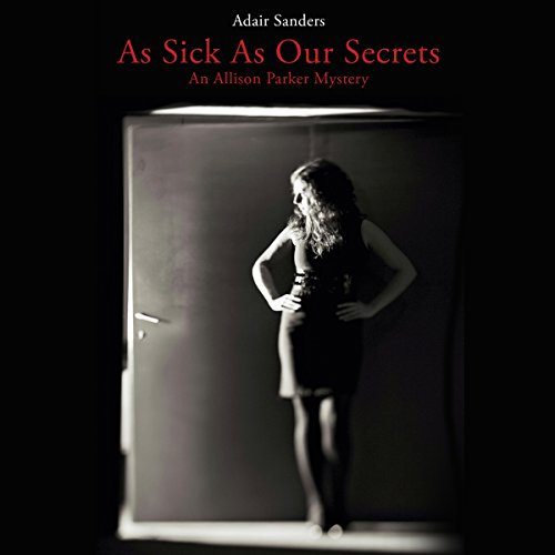 As Sick as Our Secrets audiobook cover art