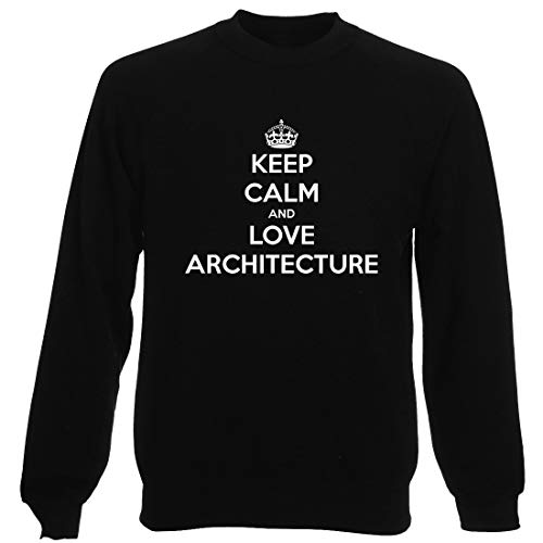 Le sweat Keep calm and love architecture