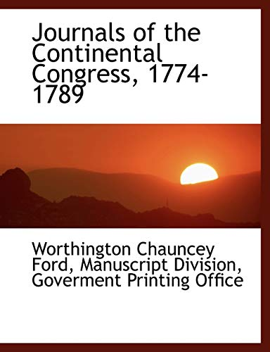 Ford, W: Journals of the Continental Congress, 1774-1789