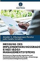 MESSUNG DES IMPLEMENTIERUNGSGRADS EINES I&D&i-MANAGEMENTSYSTEMS