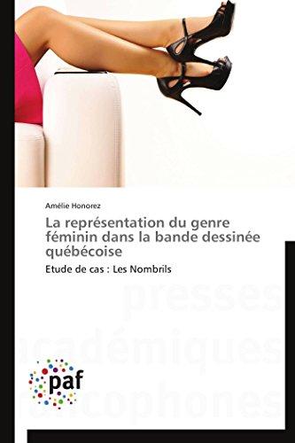 La Représentation Du Genre Féminin Dans La Bande Dessinée Québécoise