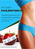 Kohlenhydrate: Ratgeber