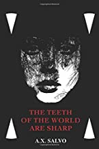 Best The Teeth Of The World Are Sharp: a haunting collection of art & poetry Review
