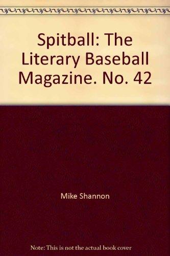 Spitball: The Literary Baseball Magazine. No. 40