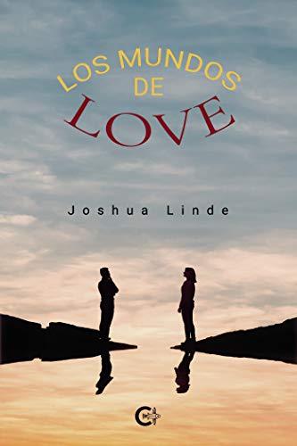 Los mundos de Love de Joshua Linde