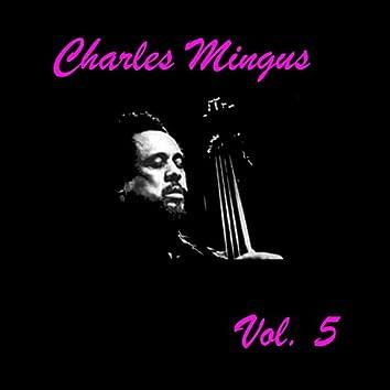 Charles Mingus, Vol. 5