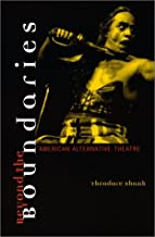 Beyond the Boundaries: American Alternative Theatre (Theater: Theory/Text/Performance (Paperback))
