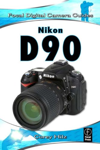 Nikon D90: Focal Digital Camera Guides (English Edition)