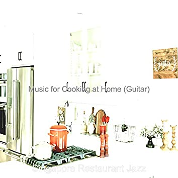 Music for Cooking at Home (Guitar)