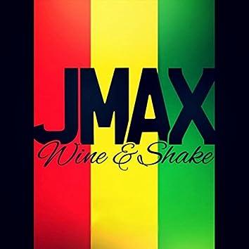 Wine & Shake