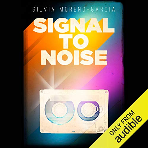 Signal to Noise audiobook cover art