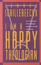 I Am A Happy Theologian